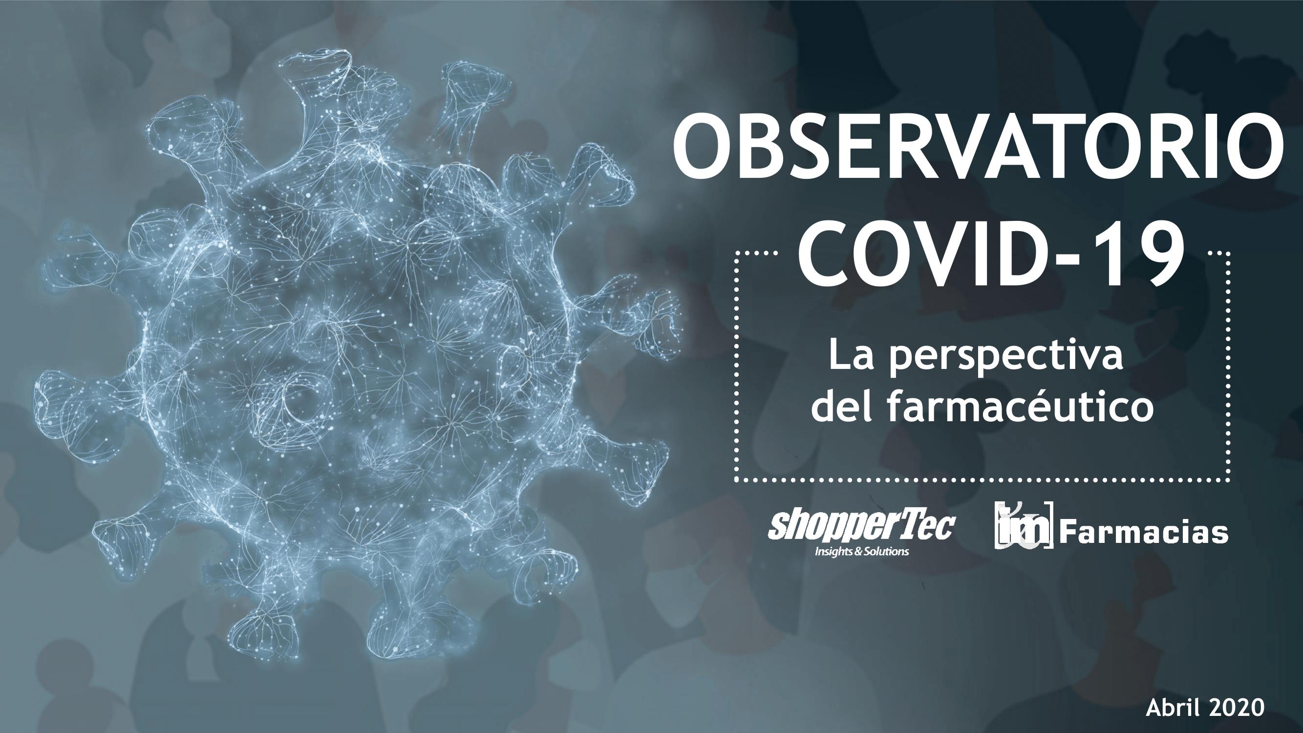 observatorio_covid-19_coronavirus_shoppertec_imfarmacias